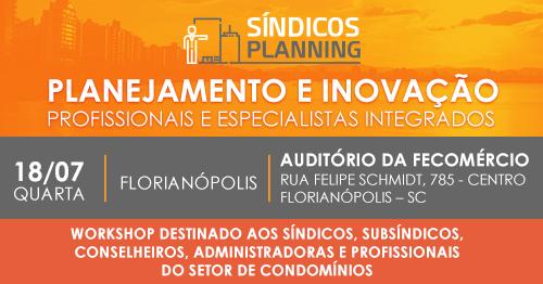 Florianópolis recebe Workshop Síndicos Planning na próxima semana